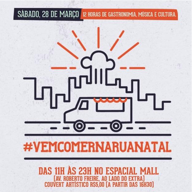 Encontro de Food Trucks convida os natalenses pro #VemComernaRua