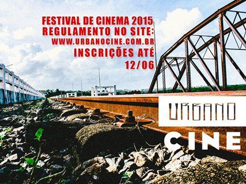 Inscrições para o I Festival de Cinema Urbanocine continuam abertas até o dia 12 de junho