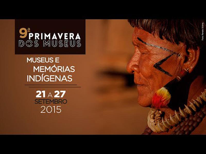 """Primavera dos Museus aborda """"memórias indígenas"""" em 2015"""