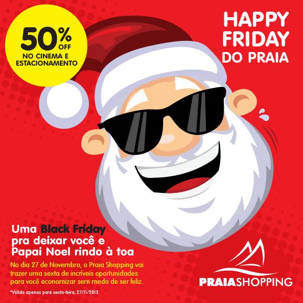 """Praia Shopping anuncia """"Happy Friday"""" para essa sexta (27)"""