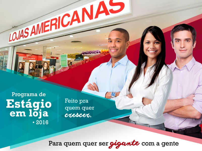 """Lojas Americanas inicia o processo de seleção do """"Programa de Estágio em Loja 2016"""""""