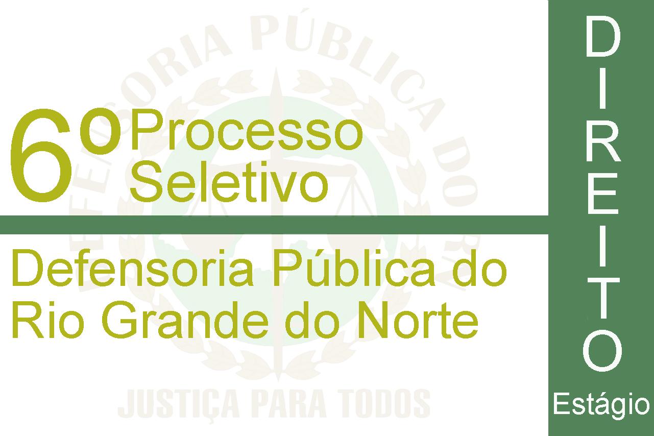 Defensoria Pública do RN abre seleção para estagiários na capital e interior