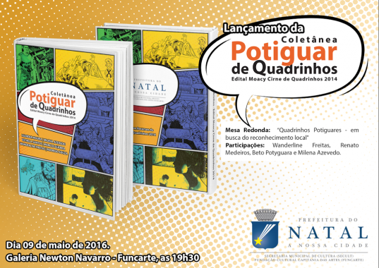 Coletânea Potiguar de Quadrinhos será lançada dia 9 com exposição e debate