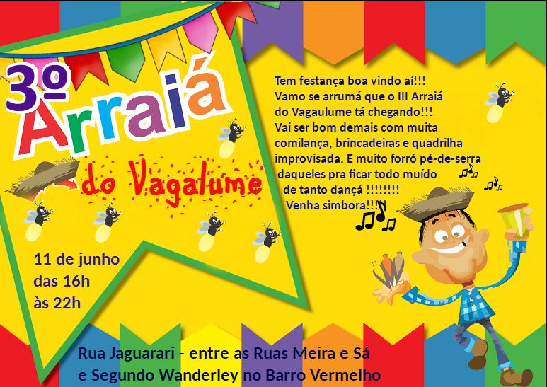Arraiá do Vagalume realiza sua terceira edição neste sábado (11)