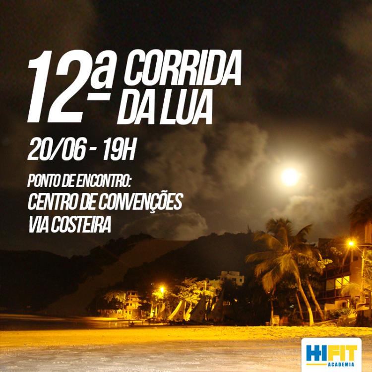 "12ª ""Corrida da Lua"" acontece na próxima segunda-feira (20)"