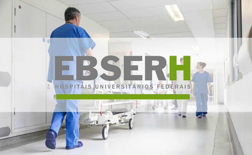 Ebserh divulga banca que organizará concurso nacional com mais de 1,5 mil vagas