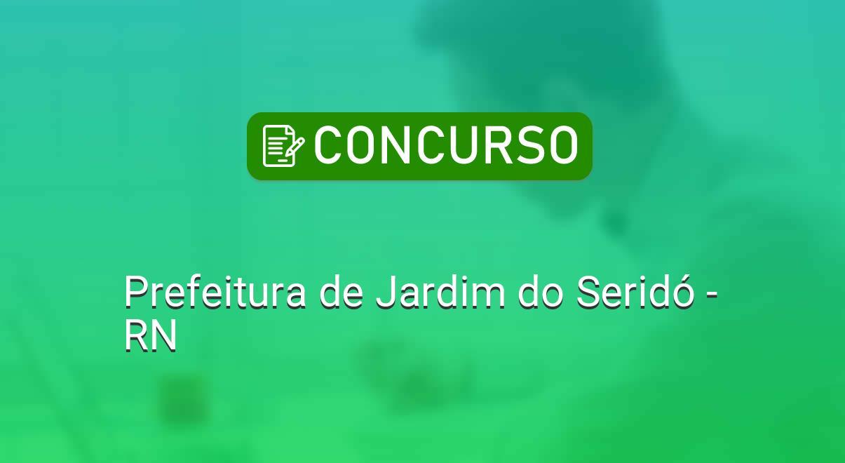 Prefeitura de Jardim do Seridó (RN) divulga edital de concurso com 35 vagas