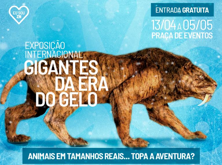 """Zona Norte de Natal recebe exposição internacional """"Gigantes da Era do Gelo"""""""