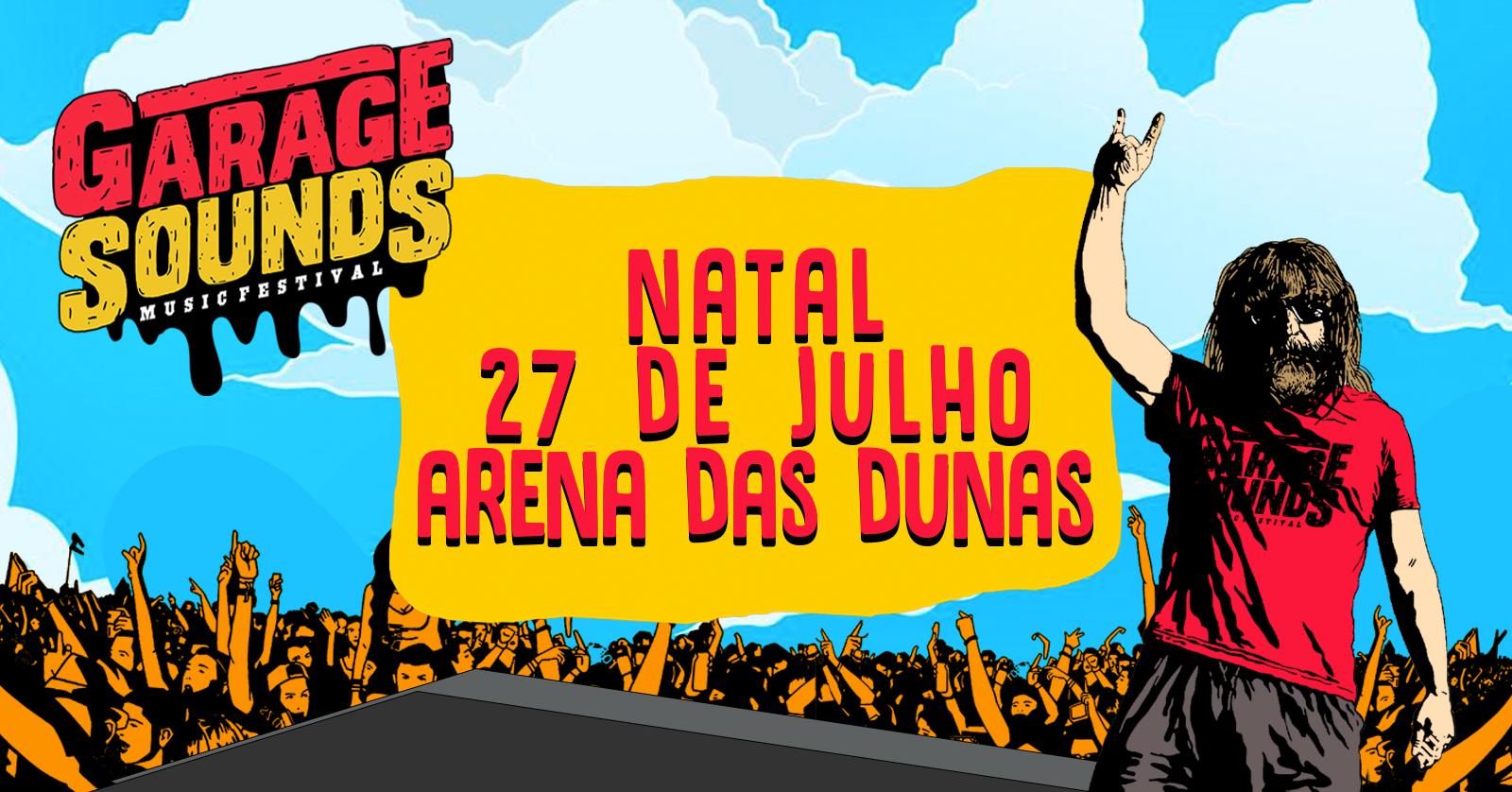 Festival Garage Sounds desembarca na Arena das Dunas