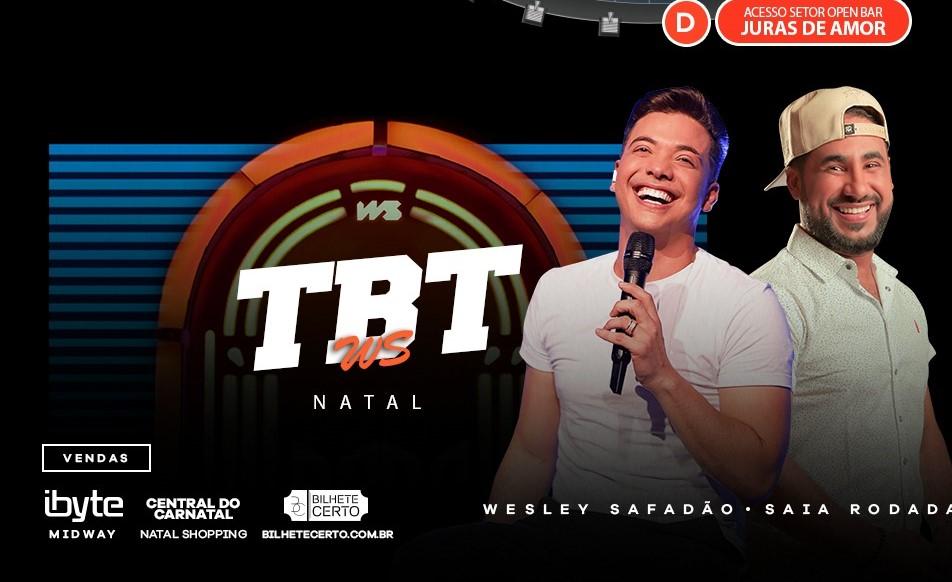 TBT WS chega à Natal com grandes sucessos de Wesley Safadão