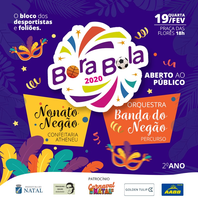 Bloco  Bora Bola sairá dia 19 de fevereiro na Praça das Flores
