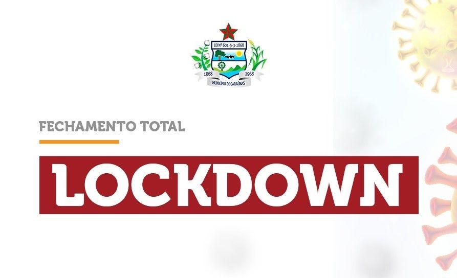 Prefeitura de Caraúbas decreta lockdown por causa do novo coronavírus