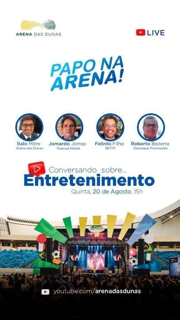 Arena das Dunas promove 'Live do Entretenimento' pelo Youtube
