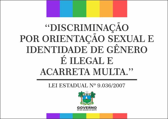 Estabelecimentos do RN serão obrigados a afixar cartazes anti-homofobia