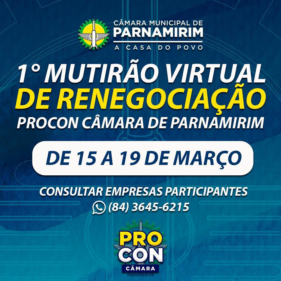 Procon de Parnamirim promove 1º mutirão virtual de renegociação