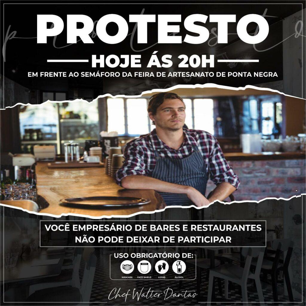 Proprietários de restaurantes garçons e cozinheiros fazem manifestação nesta sexta em Ponta Negra