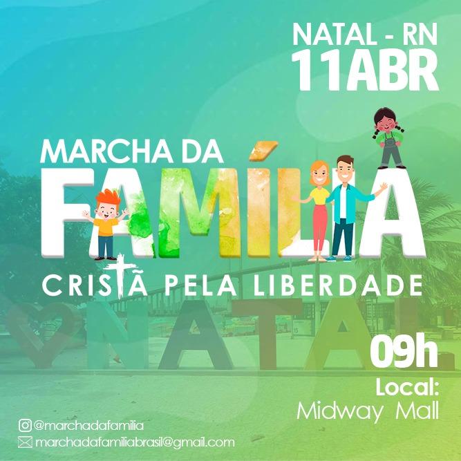 Marcha da 'Família Cristã pela Liberdade' será realizada em Natal